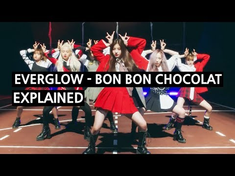 Everglow - 'Bon Bon Chocolat' Explained By A Korean