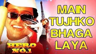 Mai Tujhko  Bhaga Laya Hoon GOBINDA KARISHMA