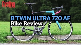 Review: B'twin ULTRA 720 AF   Cycling Weekly