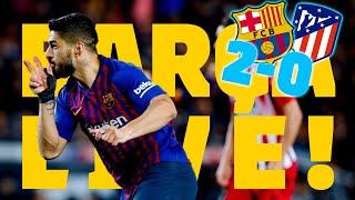 BARÇA - AT. MADRID (2-0) | BARÇA LIVE | Warm Up & Match Center