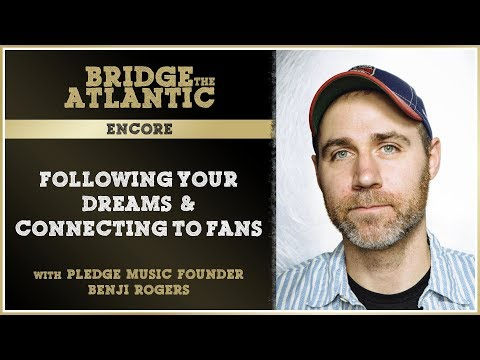 Following Your Dreams & Connecting To Fans w/ Benji Rogers (Pledge Music Founder) | Encore Mp3