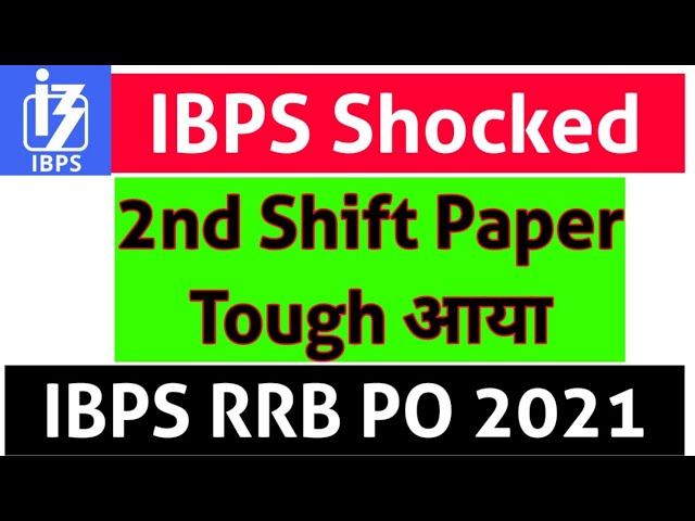 IBPS Shocked in 2nd Shift of RRB PO Prelims - Maths moderate आया