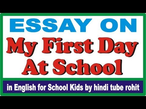 Essay Topics For High School English  My Mother Essay In English also Sample Essay With Thesis Statement Essay On My First Day At School In English For School Kids By Hindi Tube  Rohit Thesis For An Essay