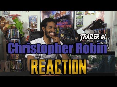 Christopher Robin Trailer #1....Reaction