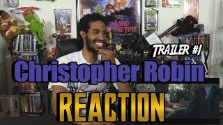 Christopher Robin Trailer #1....Reaction