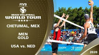 Men's Gold Medal: USA vs. NED | 4* Chetumal (MEX) - 2020 FIVB Beach Volleyball World Tour