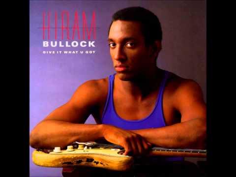 Down The Pipe - Hiram Bullock (Give It What U Got)