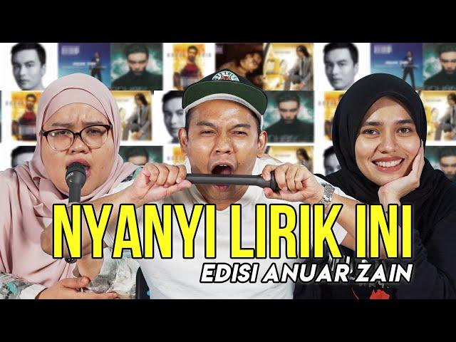 [NYANYI LIRIK INI] Edisi Lagu Tangkap Leleh Anuar Zain!