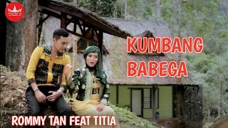 Rommy Tan feat Titia - KUMBANG BABEGA [Official Music Video] Album Duet