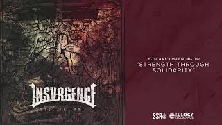 Insvrgence - Strength Through Solidarity (Official Audio Stream)