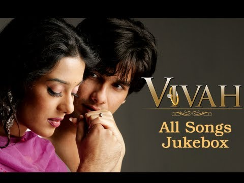 Vivah All Sgs Jukebox Collecti  Superhit Bollywood Hindi Sgs  Shahid Kapoor & Amrita Rao