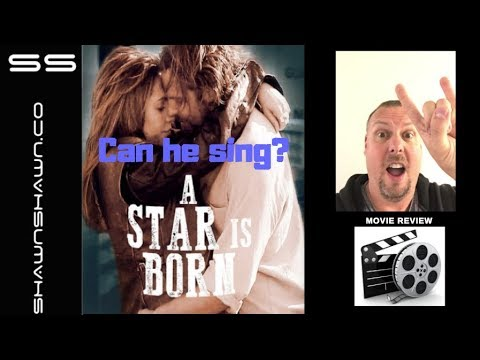A Star Is Born Review | Can He Sing?