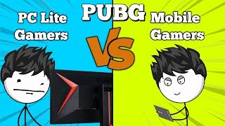 PUBG: PC Lite Gamers VS Mobile Gamers