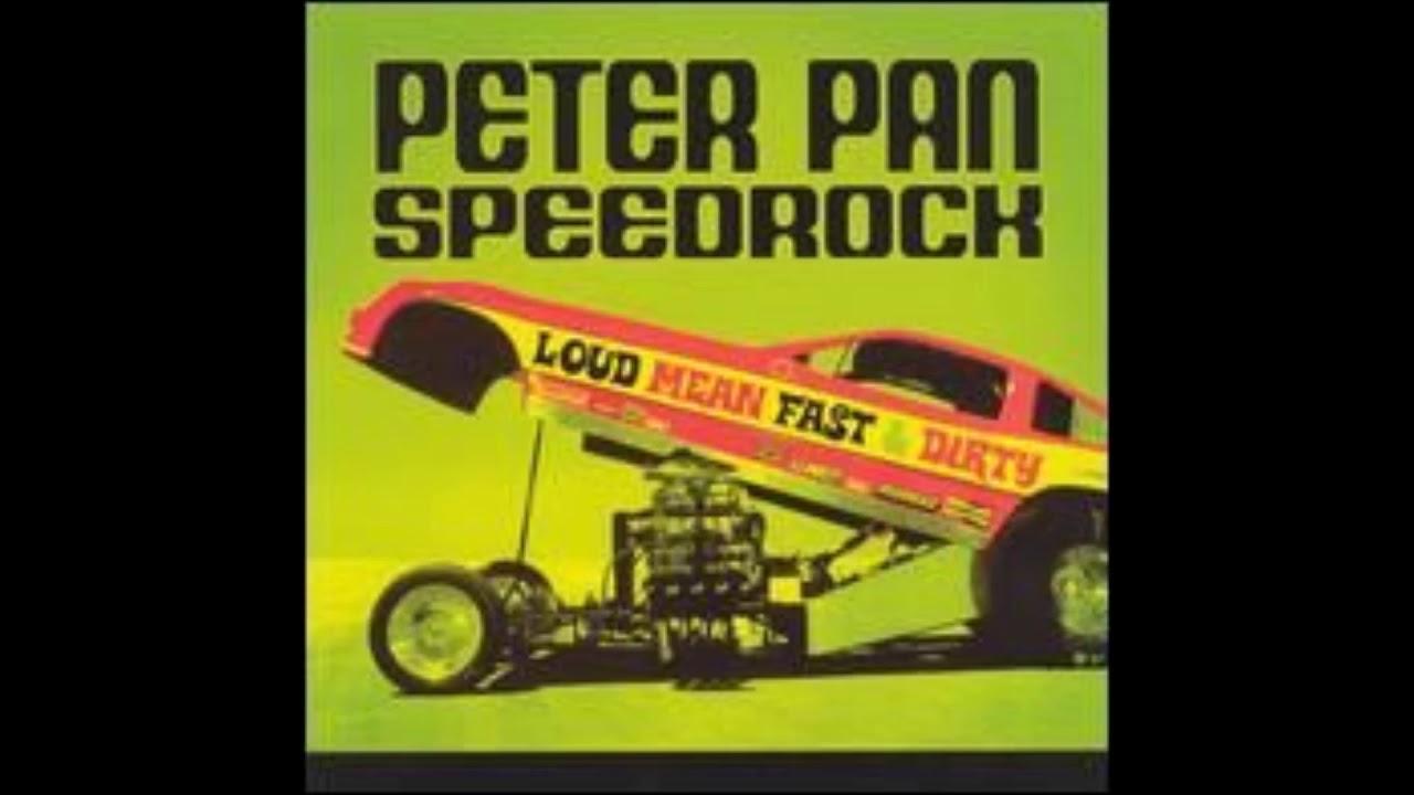 Download Peter Pan Speedrock - Loud Mean Fast And Dirty (Full Album)