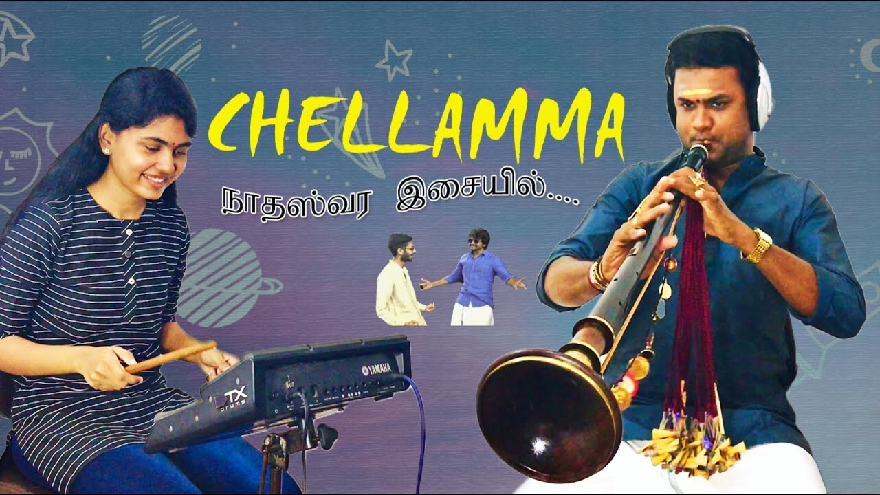 Chellamma | Doctor | Nadaswaram Instrumental Cover | VPK Kapilan | T.Thuvarakan