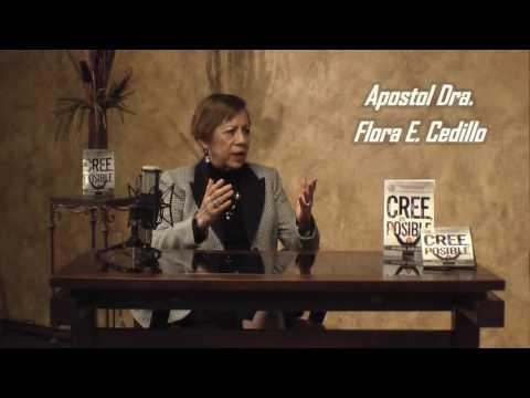 Cree, Es Posible - Entrevista Ap. Flora E Cedillo