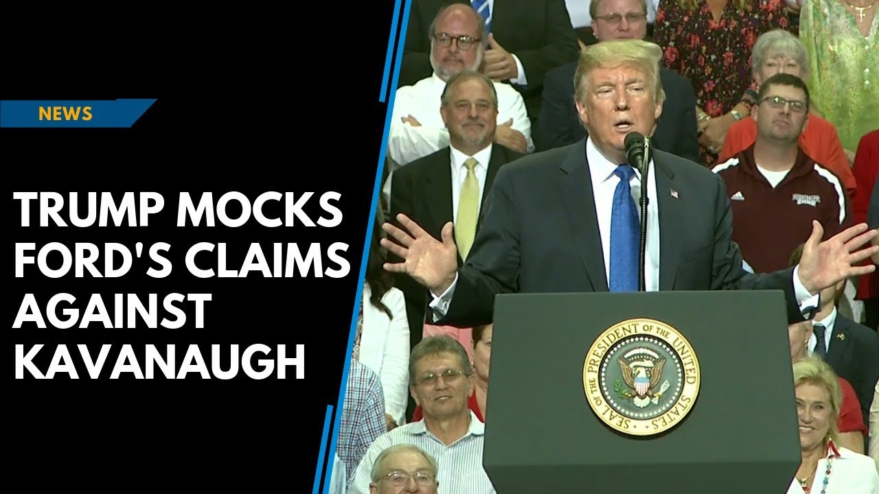 Trump mocks Ford's claims against Kavanaugh