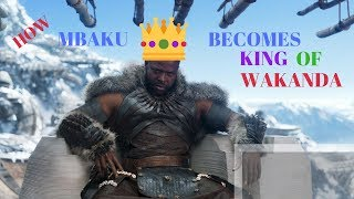 HOW MBAKU BECOMES KING OF WAKANDA IN BLACK PANTHER 2