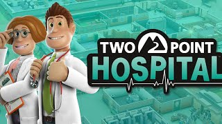 Continuing Two Point Hospital with DLC
