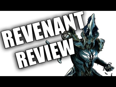 Warframe  Revenant Review & Build
