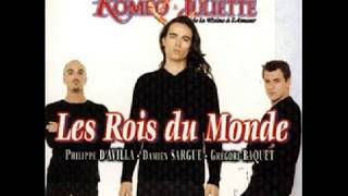 Roméo Et Juliette Les Rois Du Monde Lyrics Paroles