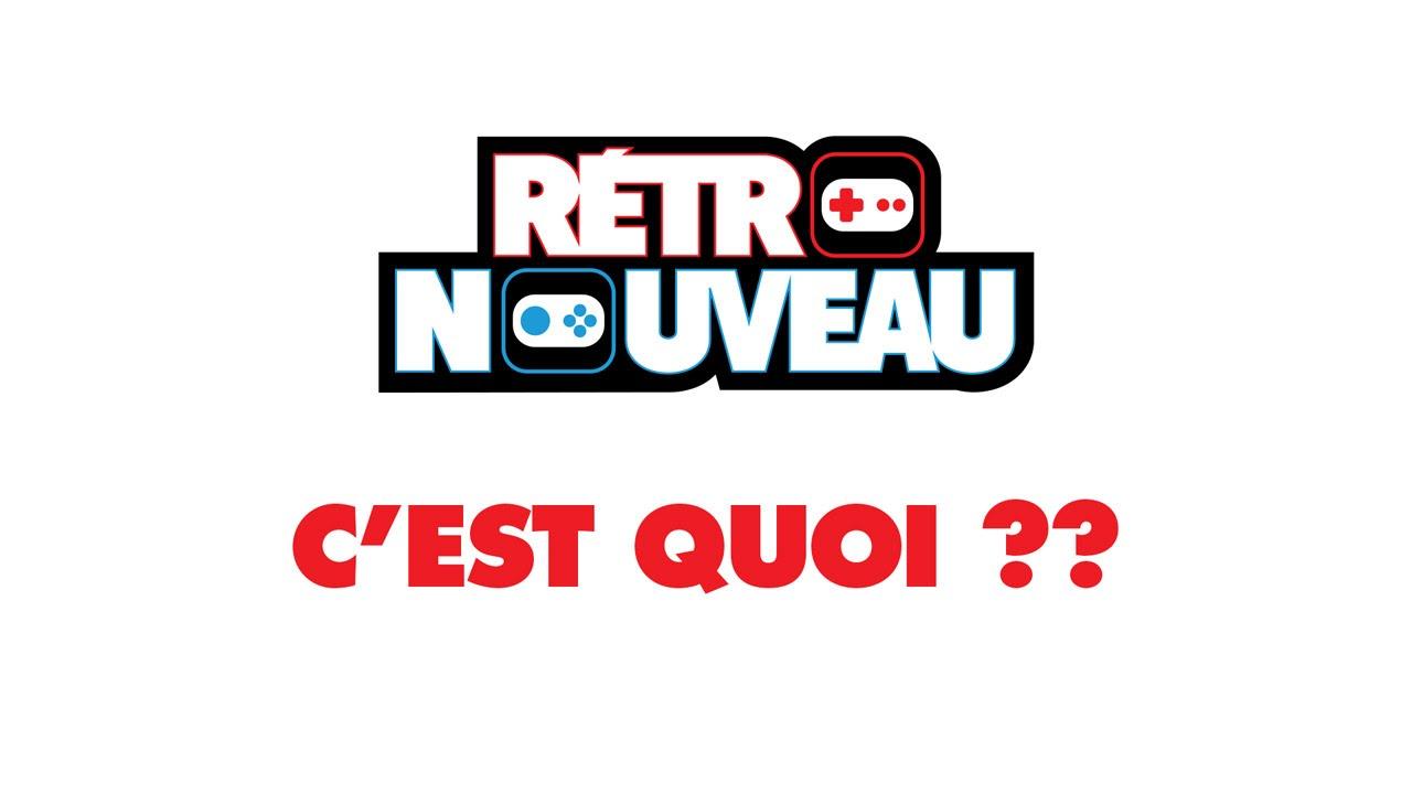 Rétro Nouveau - C'est quoi? - YouTube