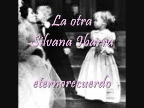 La otra   Silvana Ibarra