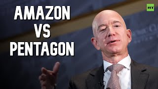Amazon takes on Pentagon over $10bn digital defense deal