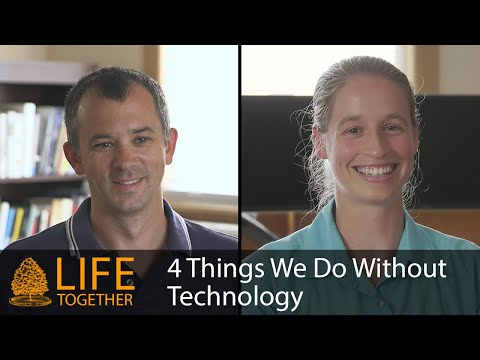 4 Things We Do Without Technology