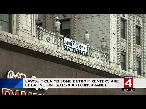 Lawsuit claims some Detroit renters are cheating on taxes and auto insurance