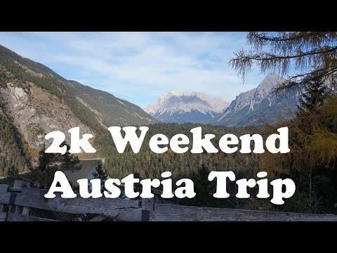 2k Weekend - Austria Trip