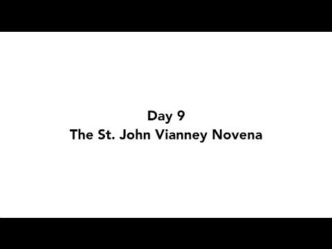 Day 9 - The St. John Vianney Novena | 2016
