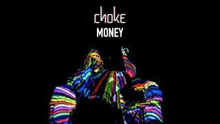 Choke - Money (Live w/GRIDI)