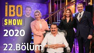 İbo Show 2020-2021 - 22. Bölüm (Konuklar: Deniz Seki & İrem Derici & Sinan Akçıl & Erkan Petekkaya)
