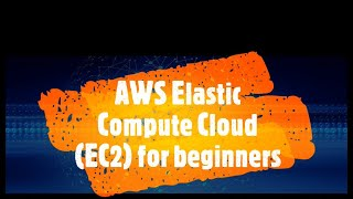 AWS EC2 for Beginners