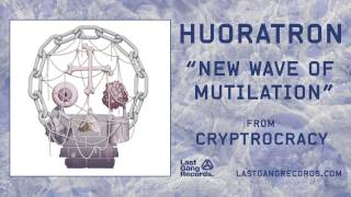 Huoratron - New Wave Of Mutilation