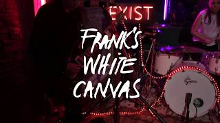 Frank's White Canvas - Good Rebel en el Búnker