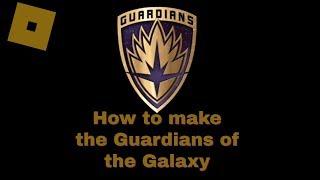 Roblox Super Hero Life II - Cómo hacer los Guardianes de la Galaxia (MCU)