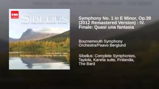 Symphony No. 1 in E Minor, Op.39 (2012 Remastered Version) : IV. Finale: Quasi una fantasia