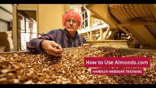 How to Use Almonds.com  Handler Webinar Training