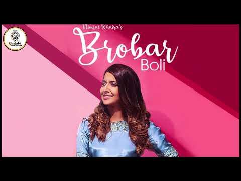 Brobar Boli (FULL SONG) || Nimrat Khaira || Latest Punjabi Song 2018