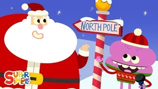 At The North Pole | Super Simple Songs | Christmas Song For Kids