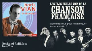 Boris Vian - Rock and Roll Mops