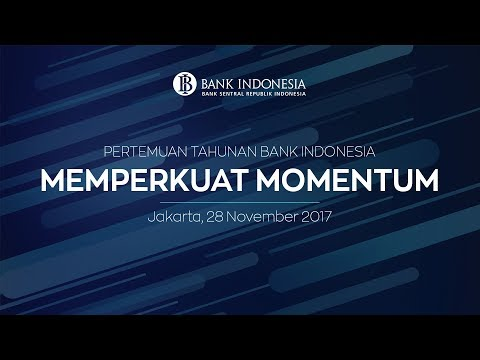 Livestreaming : Pertemuan Tahunan Bank Indonesia 2017