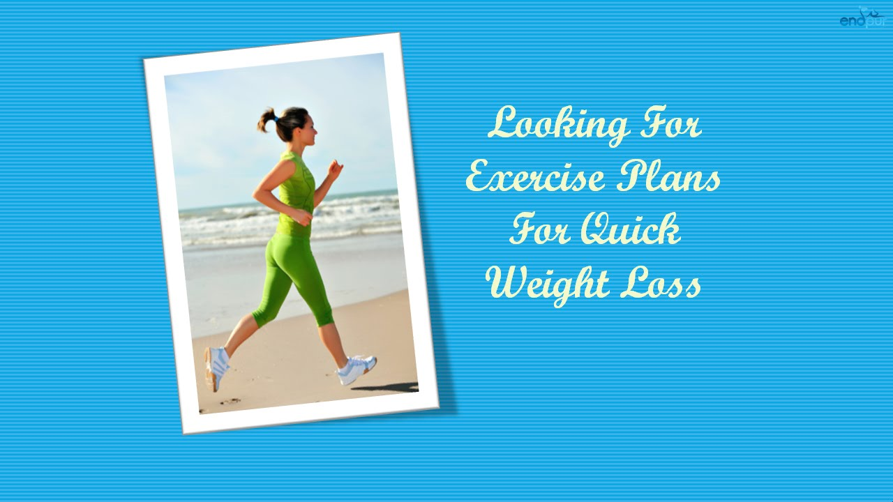 Ways to lose weight fast exercise plans for quick weight loss ways to lose weight fast exercise plans for quick weight loss youtube nvjuhfo Image collections
