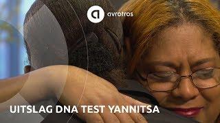 DNA Onbekend gemist? Is de oom van Yannitsa eigenlijk haar vader?