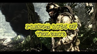 Battlefield 4 - Random acts of violence