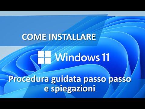 Come installare Windows 11 - Procedura guidata passo passo e spiegata