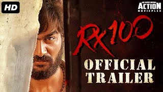 RX 100 Official Trailer (2019) New Released Full Hindi Dubbed Movie | Karthikeya | South Movie 2019