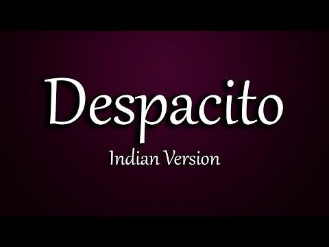 Despacito - Indian version | feat. Vishal Ashok Mhatre